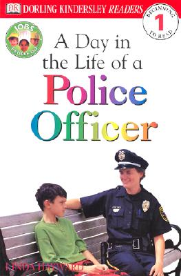A Day in the Life of a Police Officer By Hayward, Linda